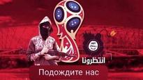 ISIS warns of terror attack during FIFA World Cup 2018 in Russia