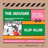 Klip Klub: The Jadugar (Pemutaran Video Klip dan Diskusi bersama Sutradara)