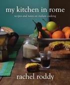 My Kitchen in Rome is a lovely slice of a writer's life