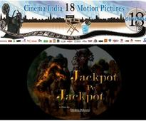Cinema India 18 to launch Jackpot Pe Jackpot by Deepak Ochaney