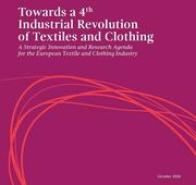 A New Strategic Innovation and Research Agenda for the European Textile and Clothing Sector