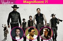 Salman Khan, Akshay Kumar, Ranveer Singh  7 actors we would love to see in The Magnificent Seven if Bollywood remade it again!