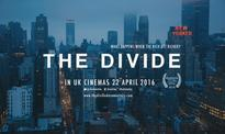 The Divide documentary at UK cinemas from today