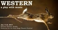 WESTERN a Play with Music Opens at the NSTF Next Week