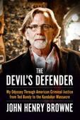 The Devil's Defender: John Henry Browne Autobiography Being Adapted For TV