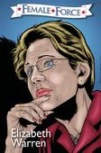 Financial Reform Crusader Elizabeth Warren Gets The Comic Book Treatment