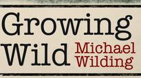 Growing Wild: Of class politics and literature