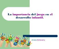 La importancia del juego en el desarrollo infantil jimena etcheverry