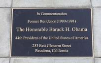 Obama is my homie, and my city of Pasadena has a plaque to prove it