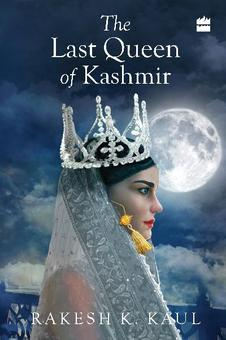 Did the Last Queen of Kashmir have a message for the present?