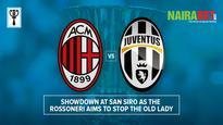 AC Milan vs Juventus: Showdown at San Siro as the Rossoneri aims to stop the Old Lady