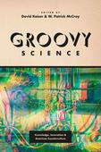 1970s science follies look groovy in a new light