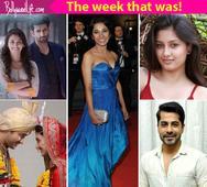 Tannishtha Chatterjee, Kuch Rang Pyar Ke Aise Bhi, Ek Duje Ke Vaaste, Kanika Tiwari  a look at TV's newsmakers!