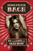 Sebastian Bach Describes Lars Ulrich Quaaludes Prank in New Memoir