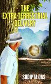 Science Fiction Romance Book  THE EXTRA-TERRESTRIAL DELIVERY released world wide