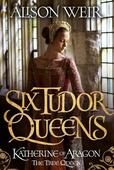 Katherine of Aragon: The story of Henry VIII's first queen