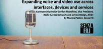 AT&T: Expanding voice and video use across interfaces, devices and services