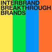 Interbrand Announces the First Class of Breakthrough Brands