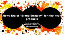 BRAND STRATEGY OF HIGH TECH PRODUCTS