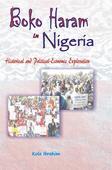 Boko Haram in Nigeria: Historical and Political-Economic Exploration