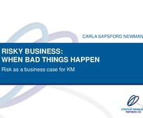 Risky Business: Risk as a Business Case for Knowledge Management