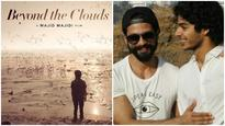 Check pic: FIRST POSTER of Ishaan Khatter's debut Majid Majidi film 'Beyond The Clouds' is out!