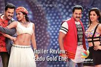Trailer Review: 'Eedu Gold Ehe'