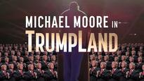 « Trumpland », le film anti-Trump de Michael Moore