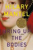 Book Review: Bring Up the Bodies by Hilary Mantel