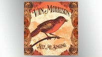 Van Morrison's Keep Me Singing Is His Highest-Charting Album Ever on Billboard 200