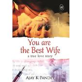 You are the best wife | You are the best wife