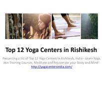 Top 12 Yoga Centers in Rishikesh
