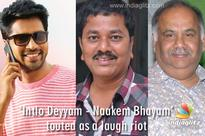 'Intlo Deyyam - Naakem Bhayam' touted as a laugh riot