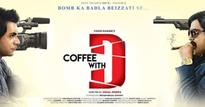 Movie Review  Coffee With D: Comedy, seriously?