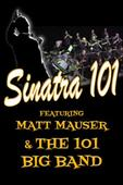 SINATRA 101 Puts You at the Sands with Frank and his Big Band