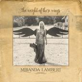 After high-profile divorce, Miranda Lambert aches without wallowing on double album