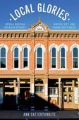 Book review: Local Glories: Opera Houses of Main Street by Ann Satterthwaite