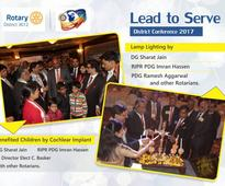 Rotary District 3012, Delhi & NCR organizes two-day annual conference  2017 on the theme Lead to Serve