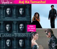 LOL Story of the day: If Games of Thrones EPIC quotes are used in Shah Rukh Khan, Hrithik Roshan, Kangana Ranaut's EPIC scenes!