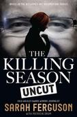 Killing Season Uncut: Behind the scenes of a great political doco