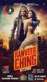 Get set go... Ranveer Ching Returns ready to ride into your home!