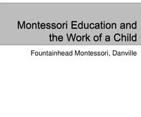 Montessori Education and the Work of a Child