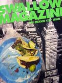 Swallow Magazine's Mexico City: Strippers, artists, mezcal and scratch-and-sniff
