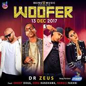 The Party Anthem of the year - `Woofer` feat. Snoop Dogg, Dr. Zeus, Nargis Fakhri and Zora Randhawa is here!