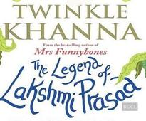 Twinkle Khanna's fiction book `The Legend of Lakshmi Prasad is old-fashioned yet occasionally hilarious