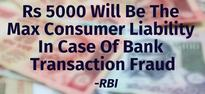Yay! Rs 5000 Will Be The Max Consumer Liability In Case Of Bank Transaction Fraud: RBI