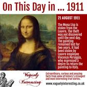 On this day in 1911 | The Mona Lisa is stolen