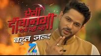 Aisi Deewangi Dekhi Nahi Kahin: All you need to know about Zee TV's latest show!