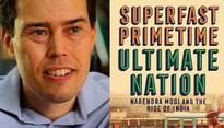 'Superfast Primetime' & modern India: Adam Roberts assesses country's future under Modi