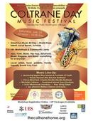 Second Annual Coltrane Day Music Festival Saturday, July 23rd Celebrating Community & Music With Live Performances, Music Workshops, Community Jams, Art, Food & More!